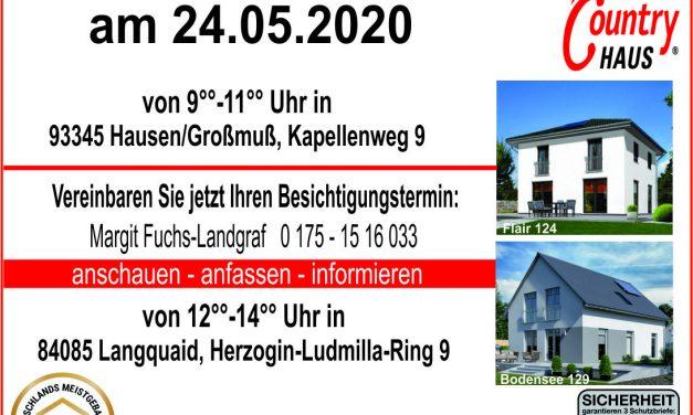 Hausbesichtigungen am 24.05.2020 gleich zweimal in Landkreis Regensburg